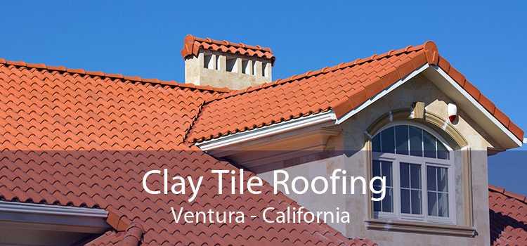 Clay Tile Roofing Ventura - California