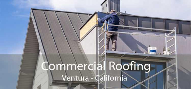 Commercial Roofing Ventura - California