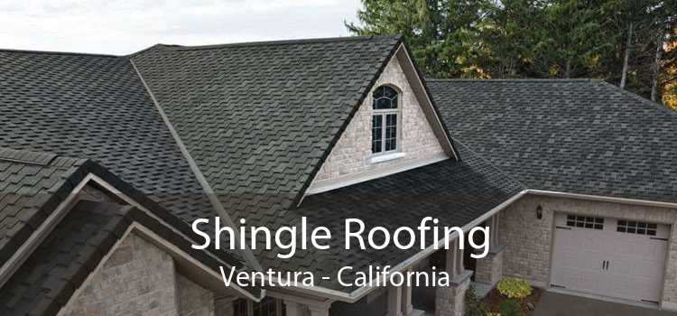 Shingle Roofing Ventura - California